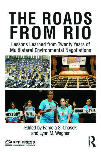 The Roads from Rio Lessons Learned from Twenty Years of Multilateral Environmental Negotiations book cover