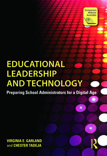 Educational Leadership and Technology Preparing School Administrators for a Digital Age book cover