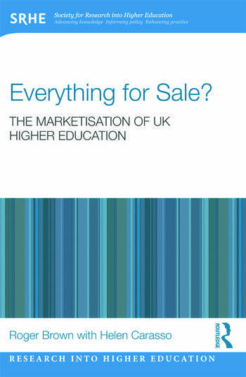 Everything for Sale? The Marketisation of UK Higher Education book cover