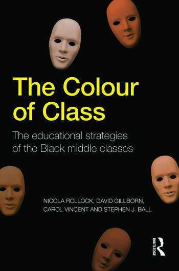 The Colour of Class The educational strategies of the Black middle classes book cover