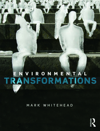 Environmental Transformations A Geography of the Anthropocene book cover