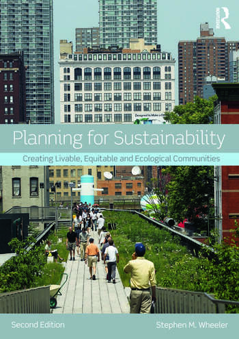 Planning for Sustainability Creating Livable, Equitable and Ecological Communities book cover