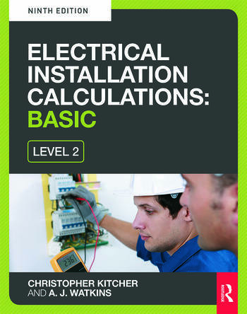 Electrical Installation Calculations: Basic, 9th ed book cover