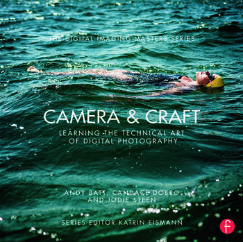 Camera & Craft: Learning the Technical Art of Digital Photography (The Digital Imaging Masters Series) book cover
