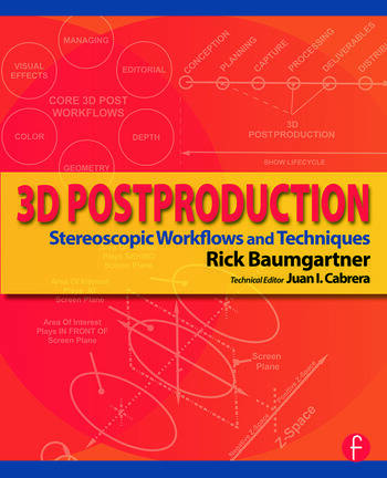 3D Postproduction Stereoscopic Workflows and Techniques book cover