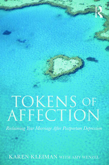 Tokens of Affection Reclaiming Your Marriage After Postpartum Depression book cover