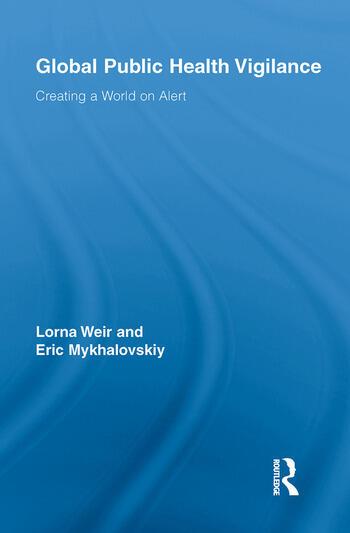 Global Public Health Vigilance Creating a World on Alert book cover