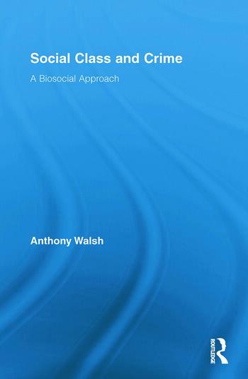 Social Class and Crime A Biosocial Approach book cover
