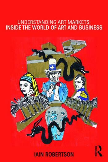 Understanding Art Markets Inside the world of art and business book cover