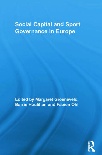 Social Capital and Sport Governance in Europe book cover