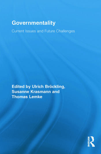 Governmentality Current Issues and Future Challenges book cover