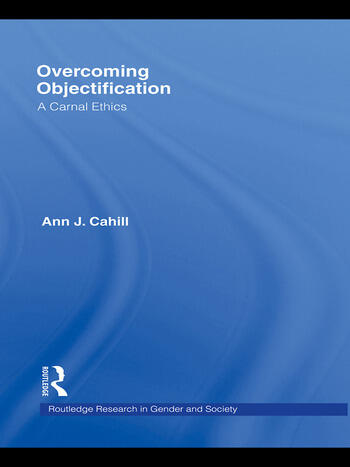 Overcoming Objectification A Carnal Ethics book cover