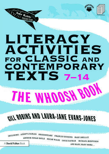 Literacy Activities for Classic and Contemporary Texts 7-14 The Whoosh Book book cover