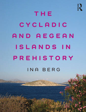 The Cycladic and Aegean Islands in Prehistory book cover