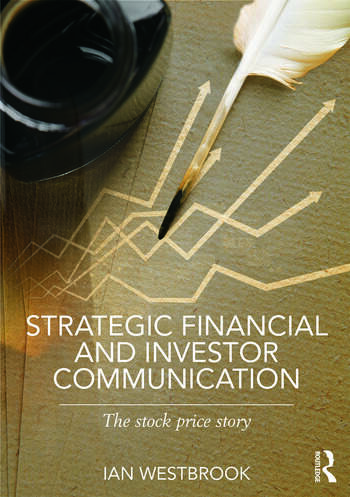 Strategic Financial and Investor Communication The Stock Price Story book cover