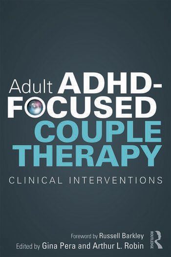 Adult ADHD-Focused Couple Therapy Clinical Interventions book cover
