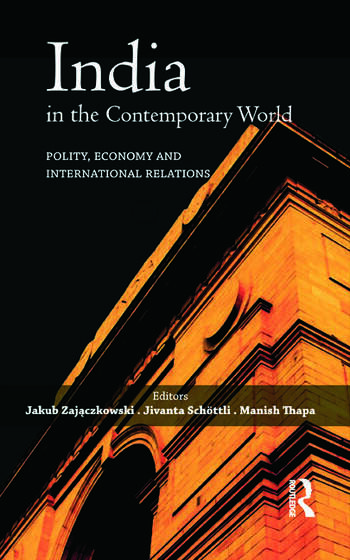 India in the Contemporary World Polity, Economy and International Relations book cover