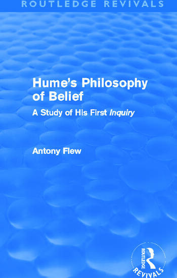 Hume's Philosophy of Belief (Routledge Revivals) A Study of His First 'Inquiry' book cover