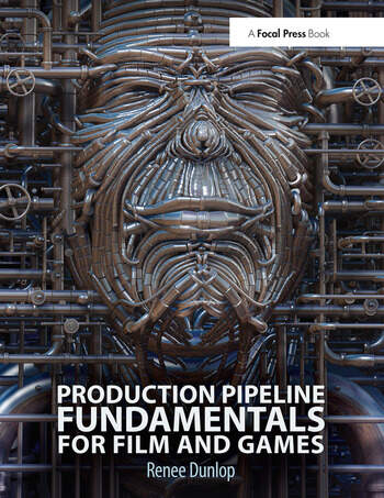 Production Pipeline Fundamentals for Film and Games book cover