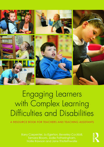 Engaging Learners with Complex Learning Difficulties and Disabilities A resource book for teachers and teaching assistants book cover
