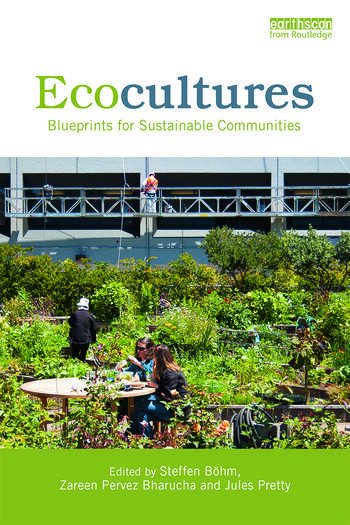 Ecocultures Blueprints for Sustainable Communities book cover
