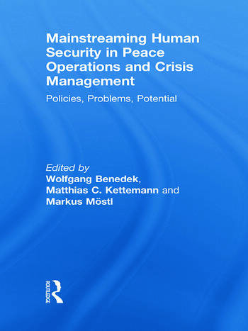 Mainstreaming Human Security in Peace Operations and Crisis Management Policies, Problems, Potential book cover