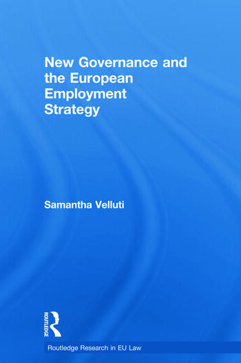 New Governance and the European Employment Strategy book cover