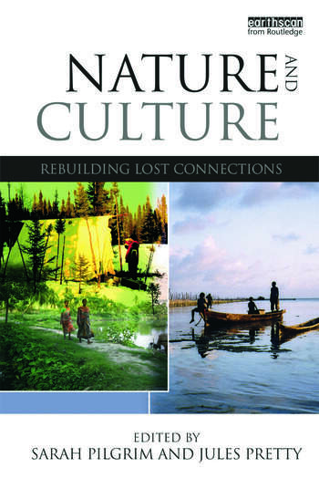 Nature and Culture Rebuilding Lost Connections book cover