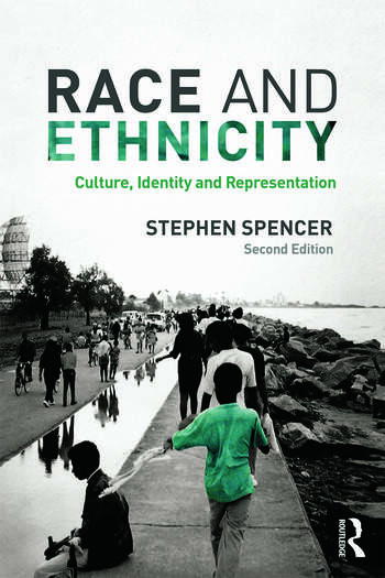 Race and Ethnicity Culture, Identity and Representation book cover
