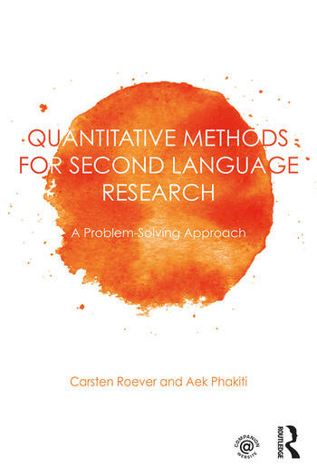 Quantitative Methods for Second Language Research A Problem-Solving Approach book cover