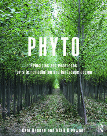 Phyto Principles and Resources for Site Remediation and Landscape Design book cover
