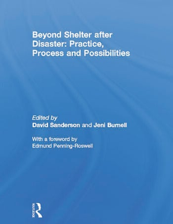 Beyond Shelter after Disaster: Practice, Process and Possibilities book cover