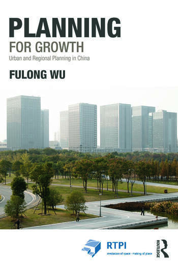 Planning for Growth Urban and Regional Planning in China book cover