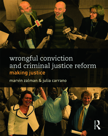 Wrongful Conviction and Criminal Justice Reform Making Justice book cover