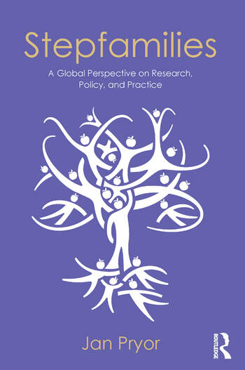 Stepfamilies A Global Perspective on Research, Policy, and Practice book cover