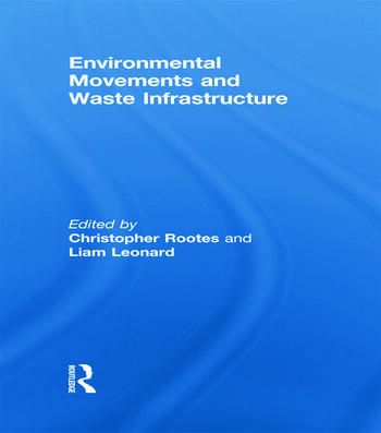Environmental Movements and Waste Infrastructure book cover