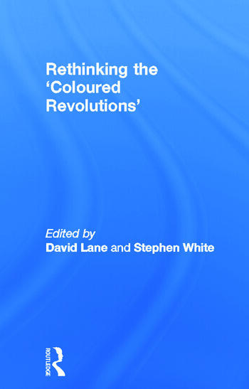 Rethinking the 'Coloured Revolutions' book cover