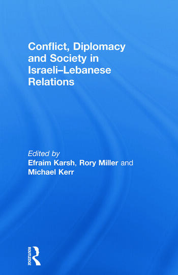 Conflict, Diplomacy and Society in Israeli-Lebanese Relations book cover