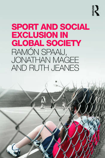 Sport and Social Exclusion in Global Society book cover