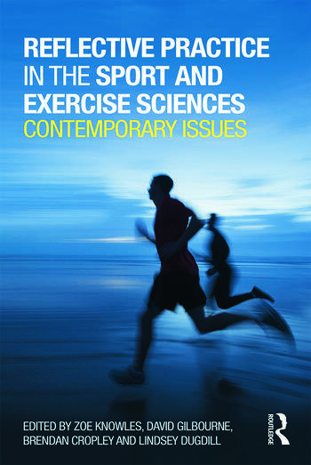 Reflective Practice in the Sport and Exercise Sciences Contemporary issues book cover