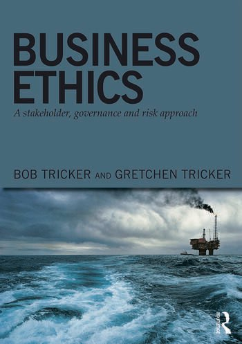Business Ethics A stakeholder, governance and risk approach book cover