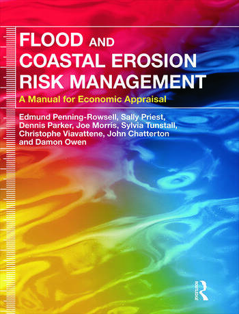 Flood and Coastal Erosion Risk Management A Manual for Economic Appraisal book cover