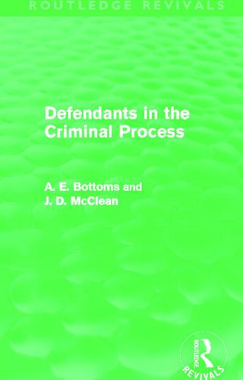 Defendants in the Criminal Process (Routledge Revivals) book cover