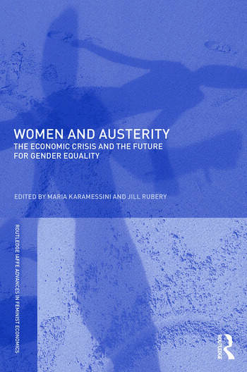 Women and Austerity The Economic Crisis and the Future for Gender Equality book cover