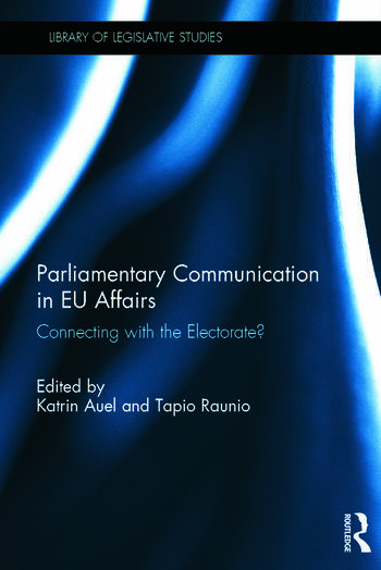 Parliamentary Communication in EU Affairs Connecting with the Electorate? book cover