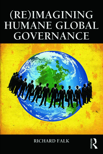 (Re)Imagining Humane Global Governance book cover