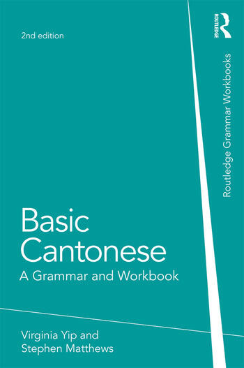 Basic Cantonese A Grammar and Workbook book cover