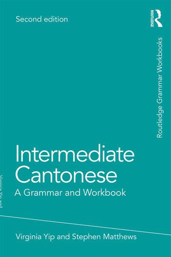 Intermediate Cantonese A Grammar and Workbook book cover