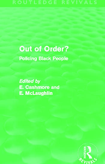 Out of Order? (Routledge Revivals) Policing Black People book cover