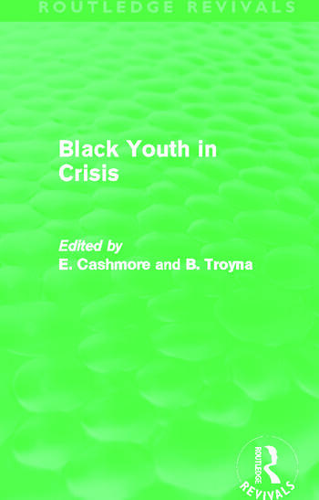 Black Youth in Crisis (Routledge Revivals) book cover